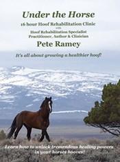 Pete Ramey's Under the Horse