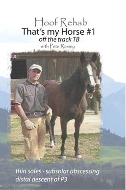 Pete Ramey -That's My Horse #1